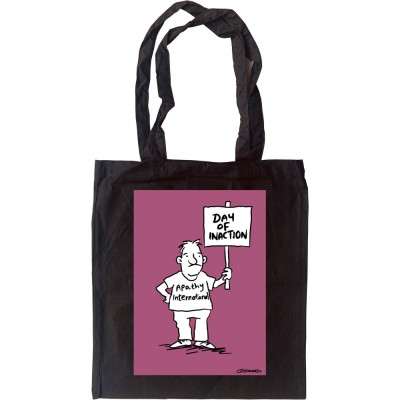 Day Of Inaction Tote Bag