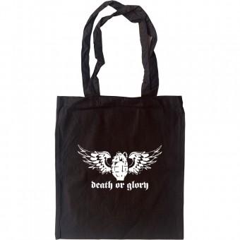 Death Or Glory Tote Bag