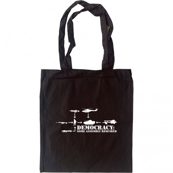 Democracy: Some Assembly Required Tote Bag