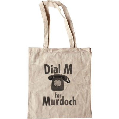 Dial M For Murdoch Tote Bag
