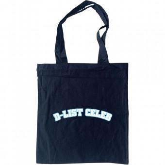 D-List Celebrity Tote Bag