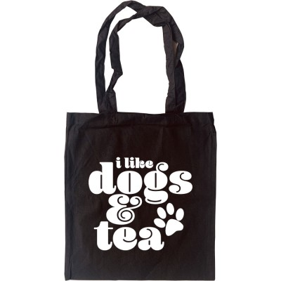 I Like Dogs and Tea Tote Bag