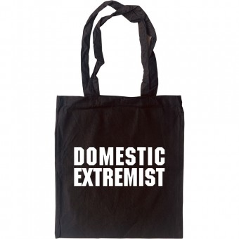 Domestic Extremist Tote Bag