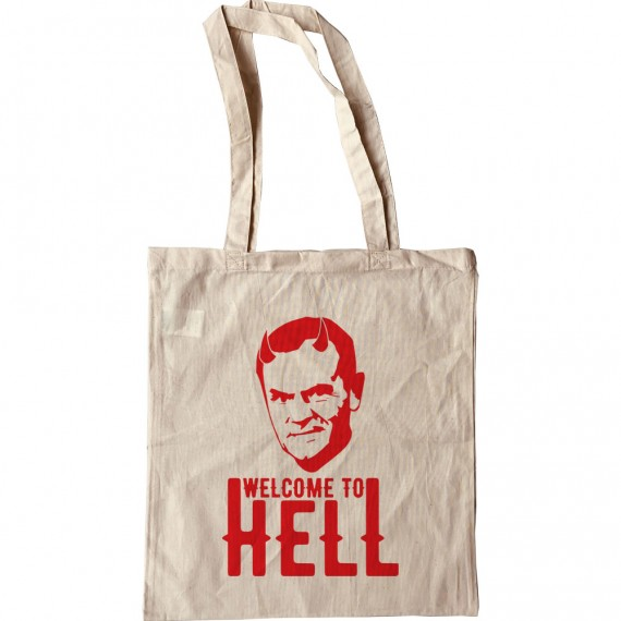 """Donald Tusk """"Welcome To Hell"""" Tote Bag"""