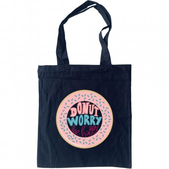 Donut Worry, Be Happy Tote Bag