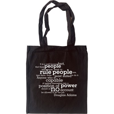 """Douglas Adams """"People Who Want to Rule"""" Quote Tote Bag"""