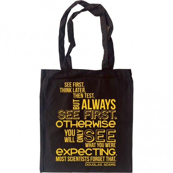 """Douglas Adams """"See First"""" Quote Tote Bag"""
