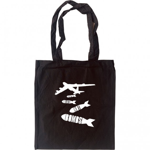 Drop Beats Not Bombs Tote Bag