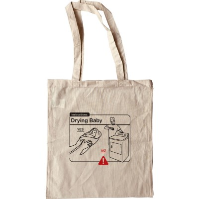 Drying Baby Instructions Tote Bag