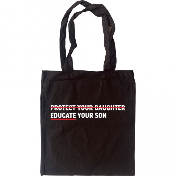 Educate Your Son Tote Bag