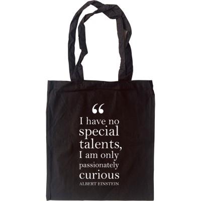 "Albert Einstein ""Passionately Curious"" Quote Tote Bag"