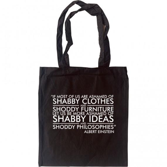 """Albert Einstein: """"Shabby Ideas"""" Quote Tote Bag"""