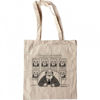 Employer Of The Month Tote Bag