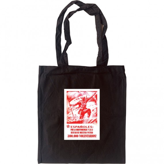 Espanoles Por La Independencia Y La Libertad De Nuestre Patria Tote Bag