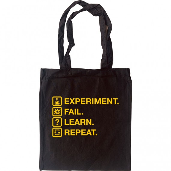 Experiment. Fail. Learn. Repeat. Tote Bag