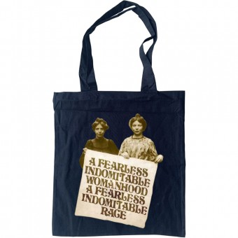 A Fearless Indomitable Womanhood Tote Bag