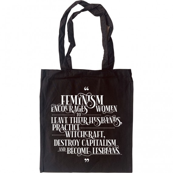 Feminism Encourages Women Tote Bag