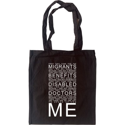 First They Came For The Migrants... Tote Bag