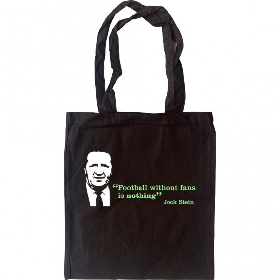 Football Without Fans Is Nothing Tote Bag