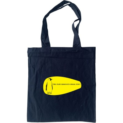 Ford, You're Turning Into A Penguin. Stop It. Tote Bag