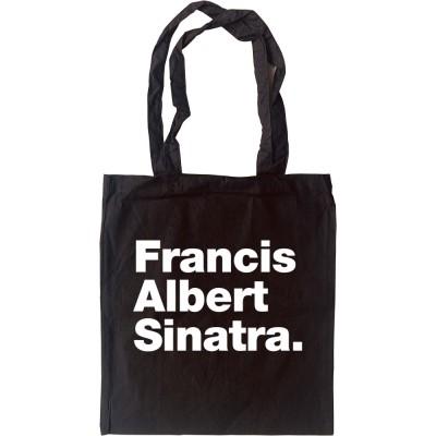 Francis Albert Sinatra Tote Bag