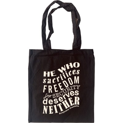 """Benjamin Franklin """"Freedom For Security"""" Quote Tote Bag"""