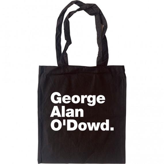 George Alan O'Dowd Tote Bag