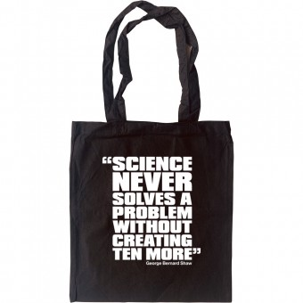 """George Bernard Shaw """"Science"""" Quote Tote Bag"""