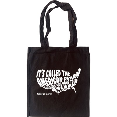 "George Carlin ""American Dream"" Tote Bag"
