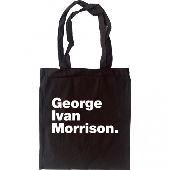 George Ivan Morrison Tote Bag
