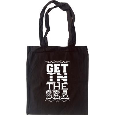Get In The Sea (Clean Version) Tote Bag