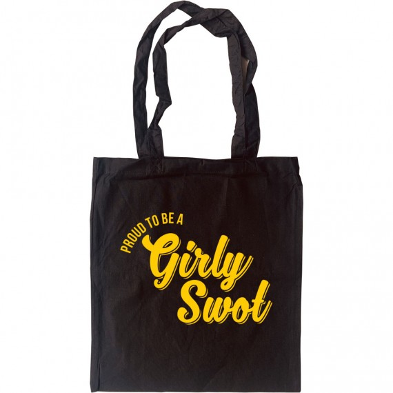 (Proud To Be A) Girly Swot Tote Bag