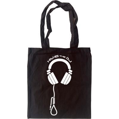 Hang The DJ Tote Bag