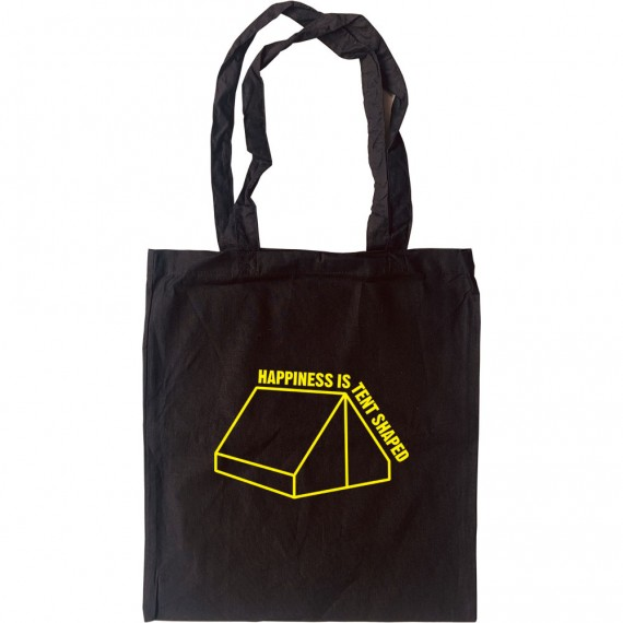 Happiness Is Tent Shaped Tote Bag