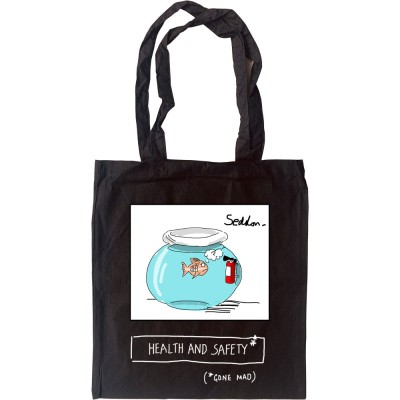 Health and Safety (Gone Mad) Tote Bag