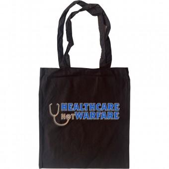 Healthcare Not Warfare Tote Bag