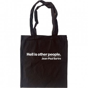 Hell Is Other People Tote Bag