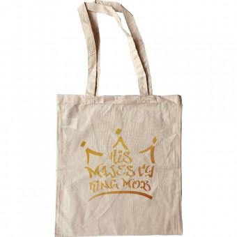 His Majesty King Mob Tote Bag