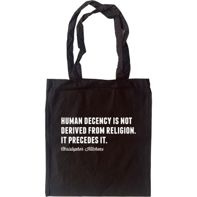"""Christopher Hitchens """"Human Decency"""" Quote Tote Bag"""