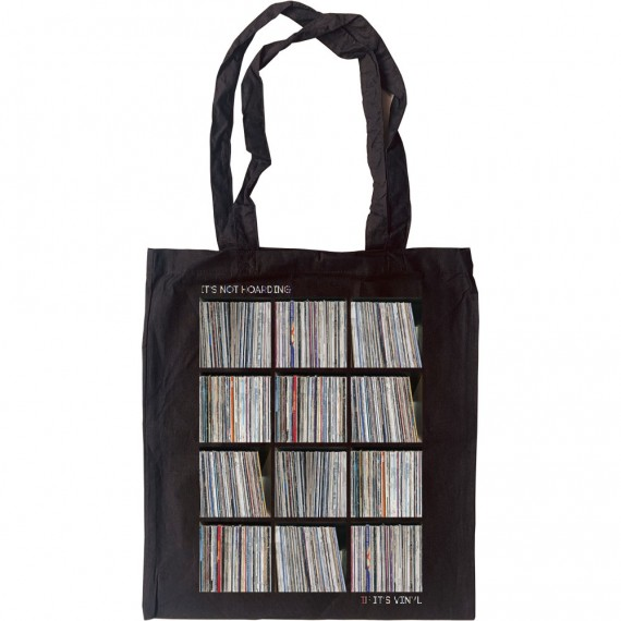 It's Not Hoarding If It's Vinyl Tote Bag