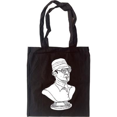 Hunter S Thompson Bust Tote Bag