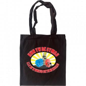 Hwn Yw De Cymru... Tote Bag