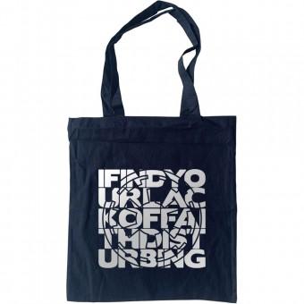 I Find Your Lack Of Faith Disturbing Tote Bag