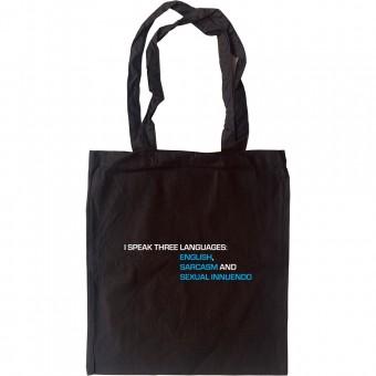 I Speak Three Languages Tote Bag