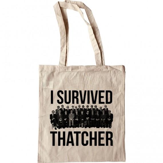 I Survived Thatcher Tote Bag
