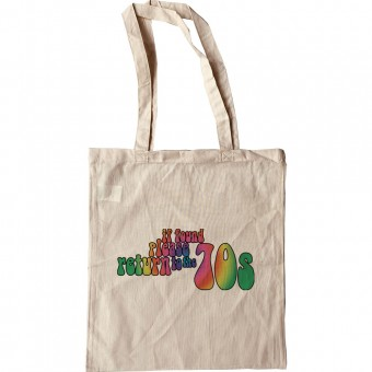 If Found Please Return To The 70s Tote Bag