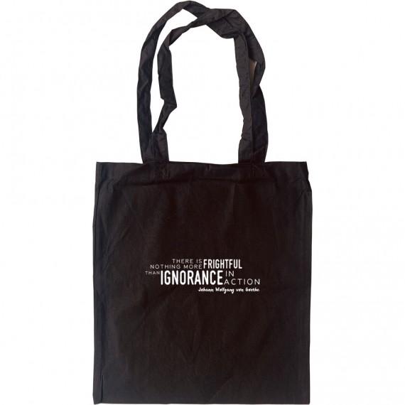 "Johann Wolfgang von Goethe ""Ignorance In Action"" Tote Bag"