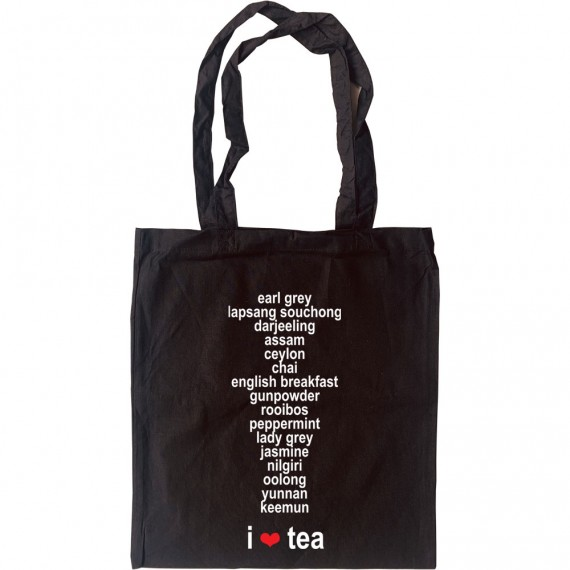 I Love Tea: List Of Teas Tote Bag