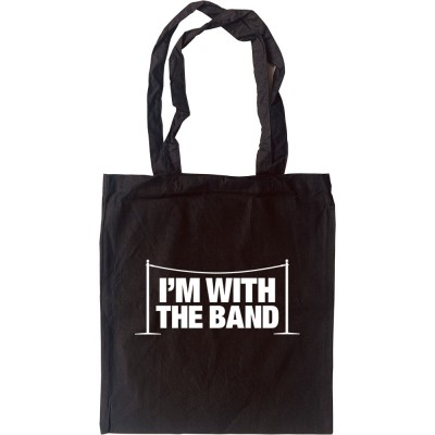 I'm With The Band Tote Bag