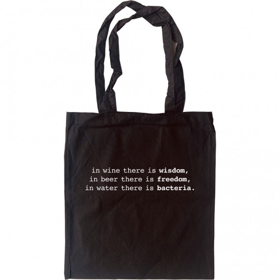 In Wine There Is Wisdom... Tote Bag